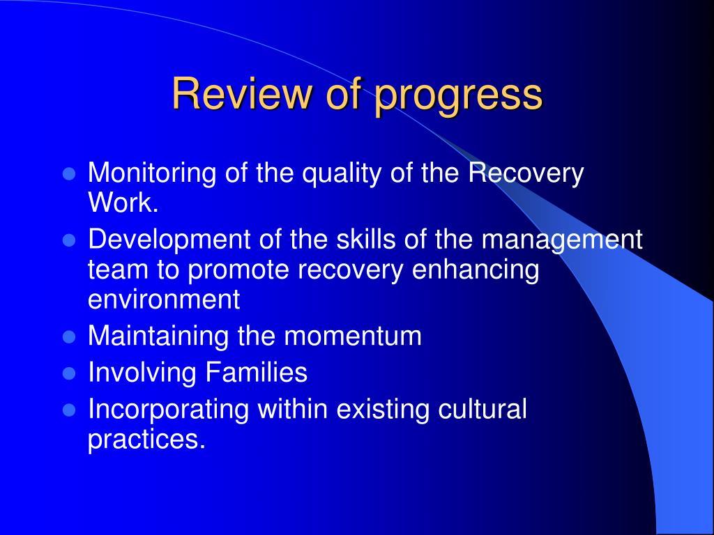 Review of progress