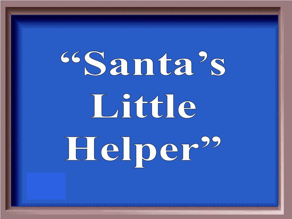 """""""Santa's"""
