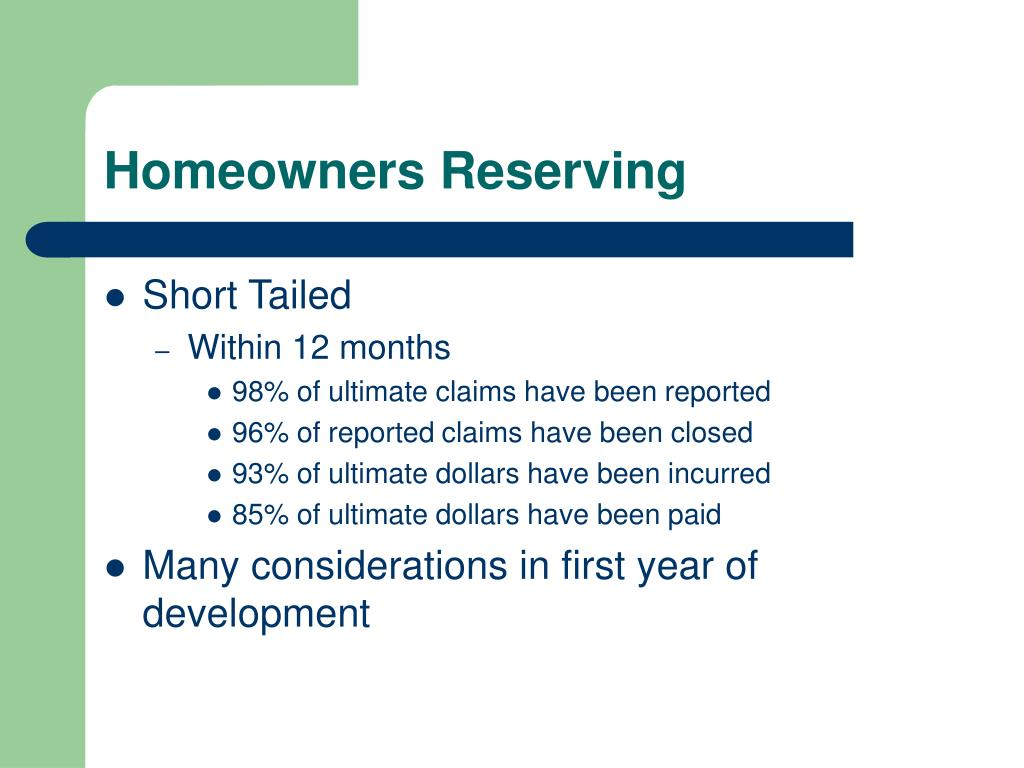 Homeowners Reserving