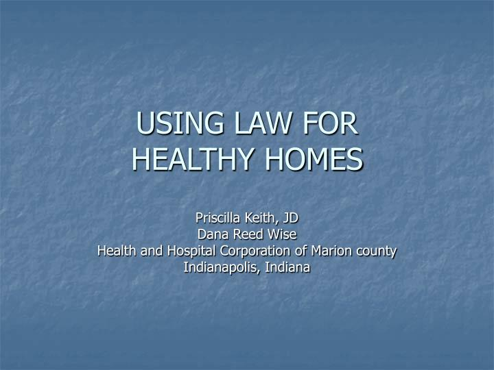 using law for healthy homes