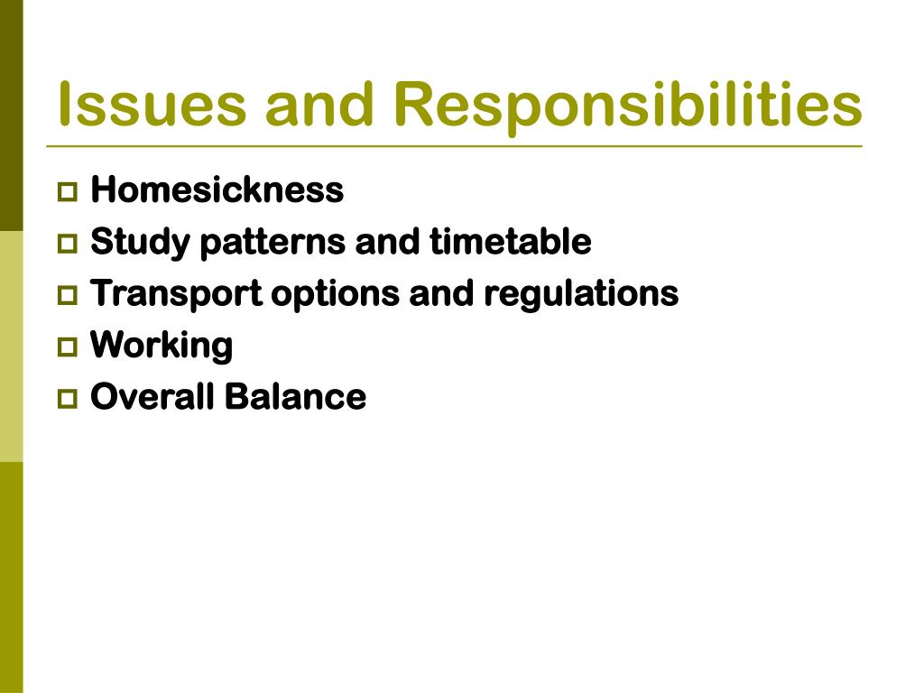 Issues and Responsibilities