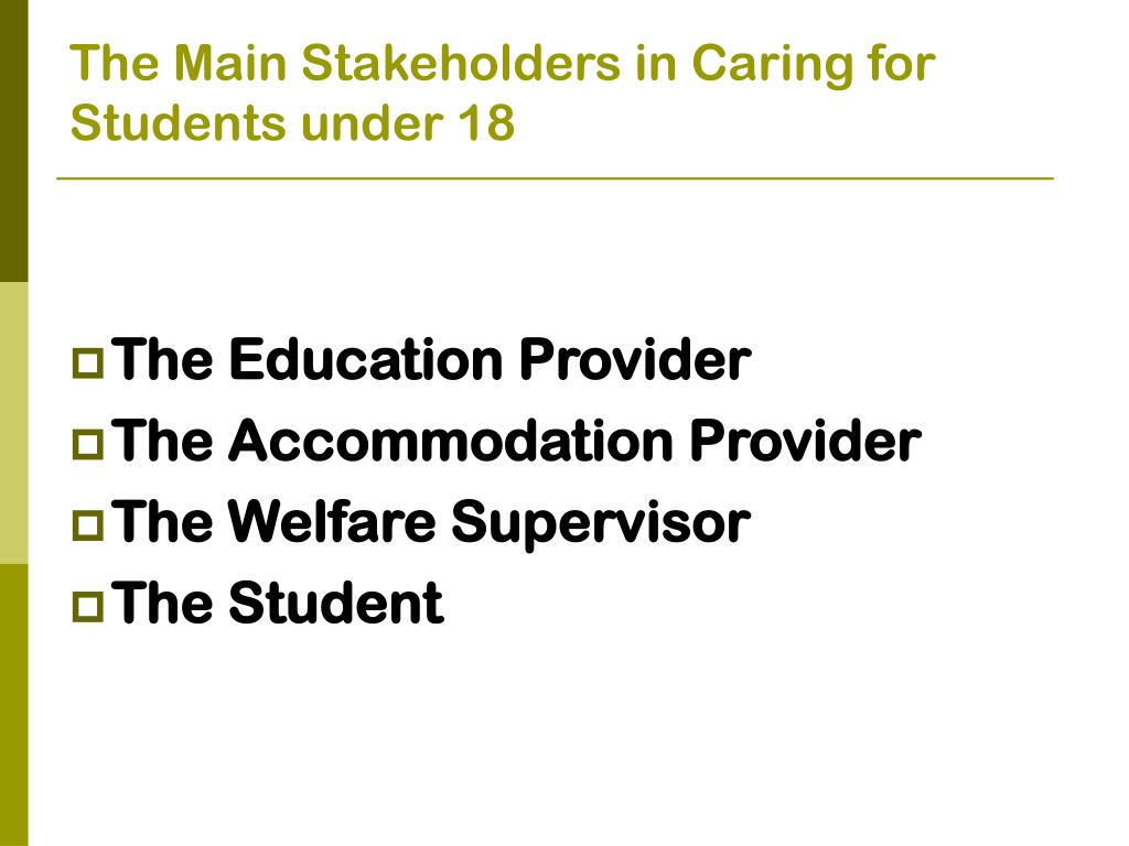 The Main Stakeholders in Caring for Students under 18