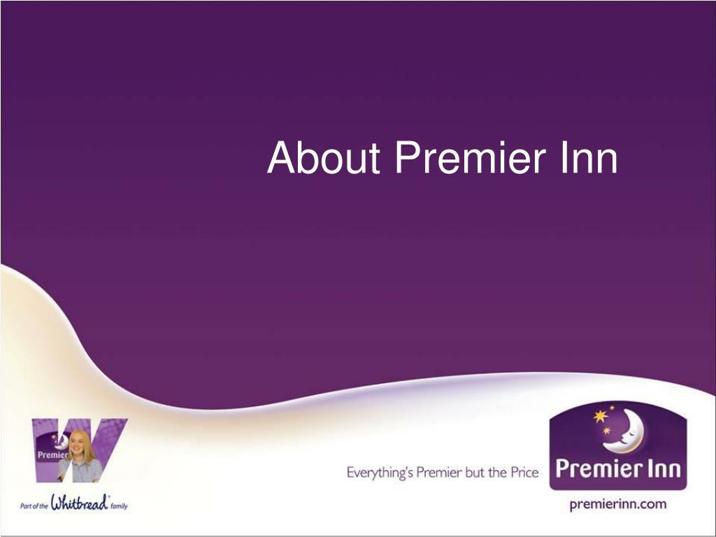 About Premier Inn