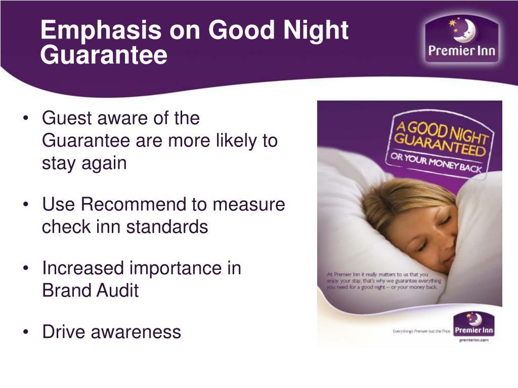 Emphasis on Good Night Guarantee