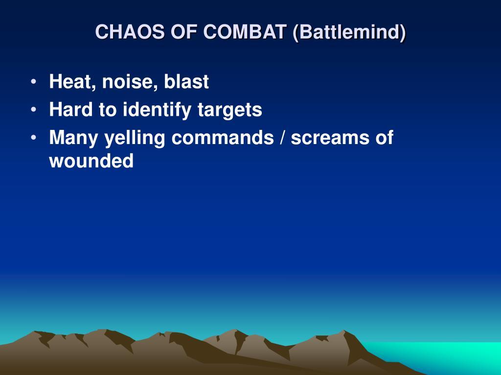 CHAOS OF COMBAT (Battlemind)