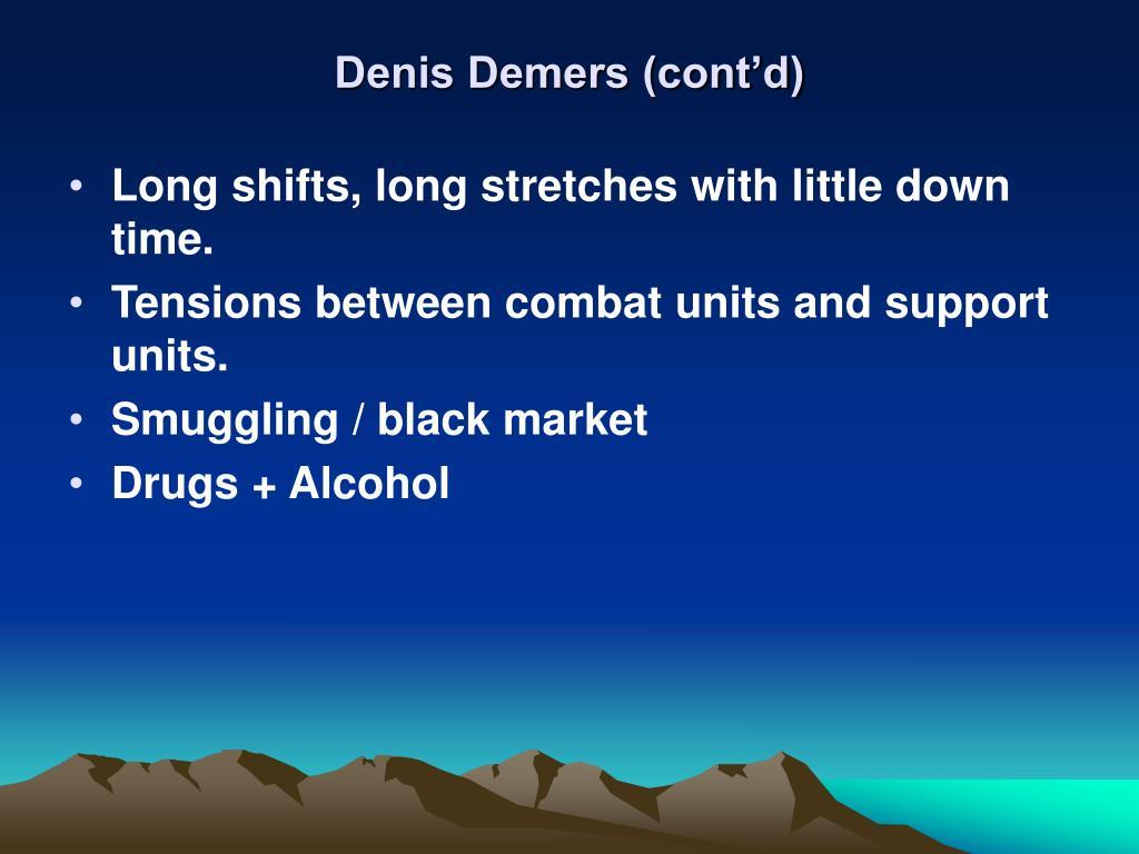 Denis Demers (cont'd)