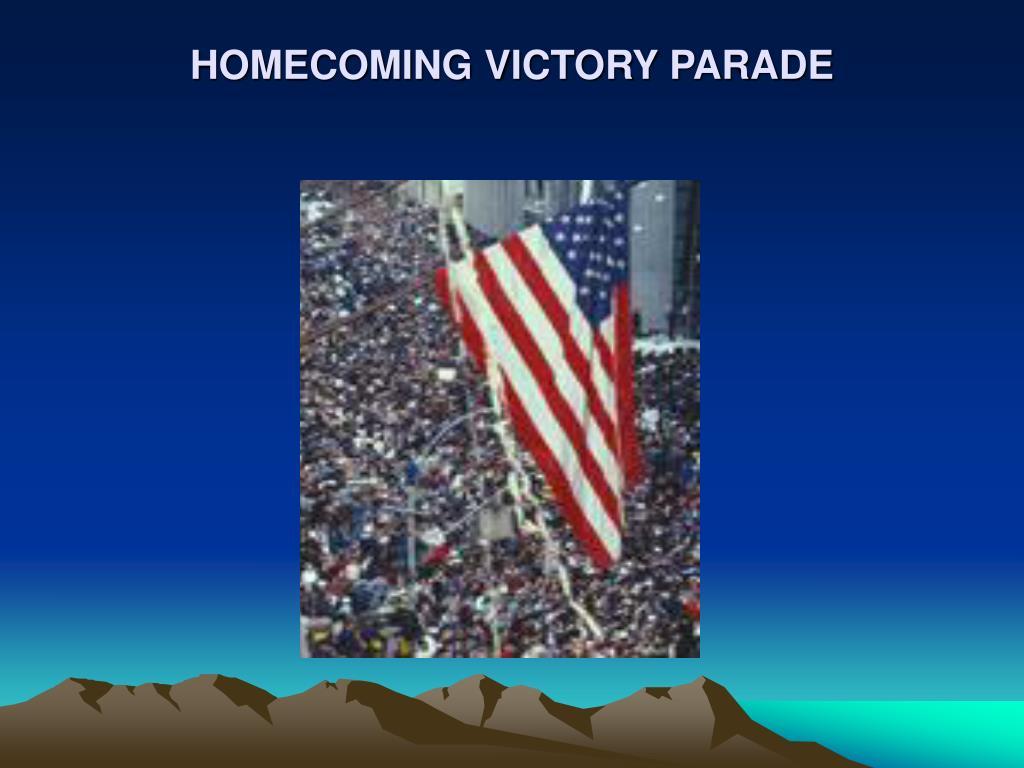 HOMECOMING VICTORY PARADE