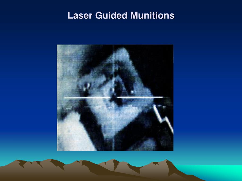 Laser Guided Munitions