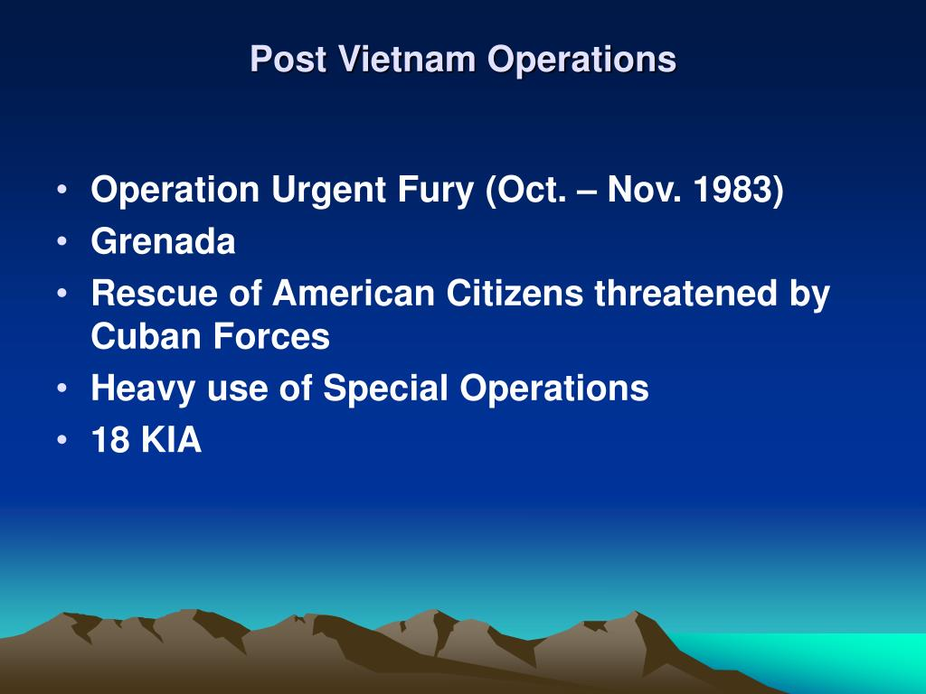 Post Vietnam Operations