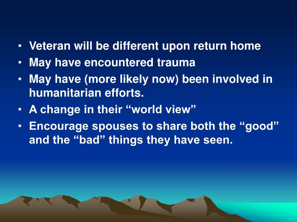 Veteran will be different upon return home