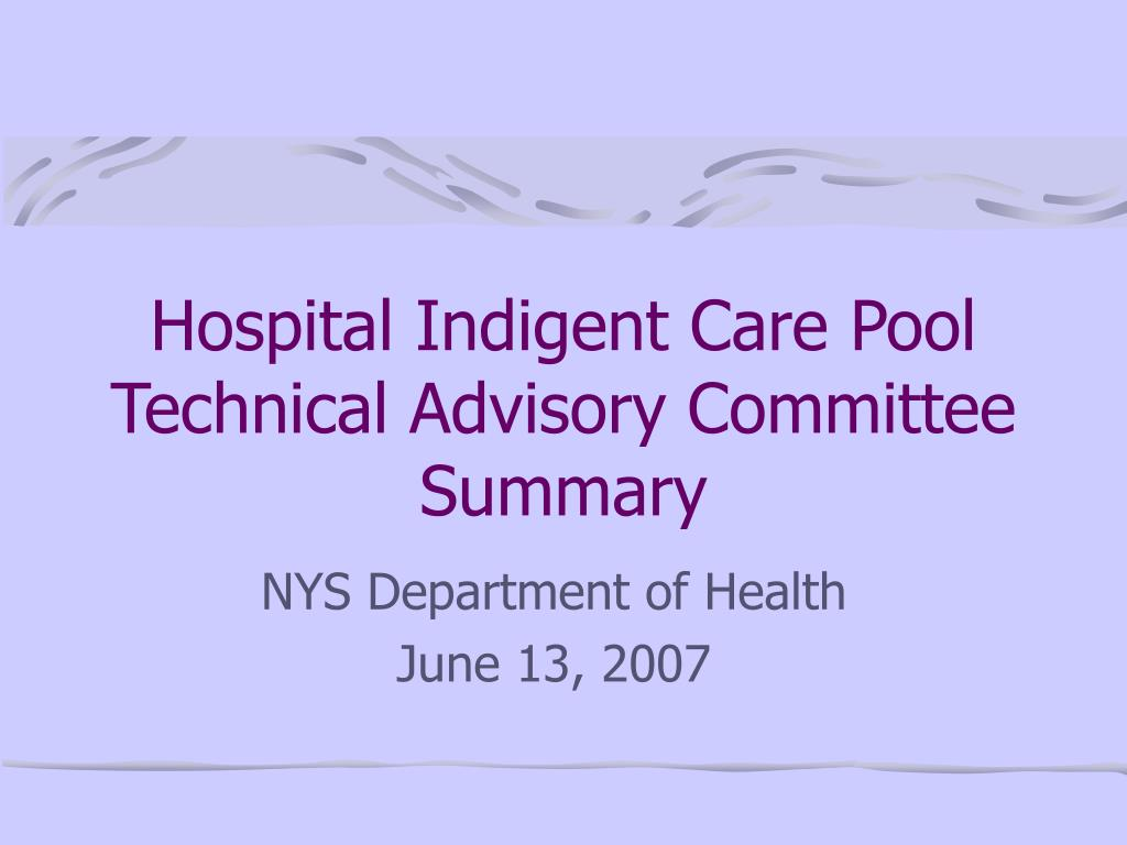 hospital indigent care pool technical advisory committee summary l.