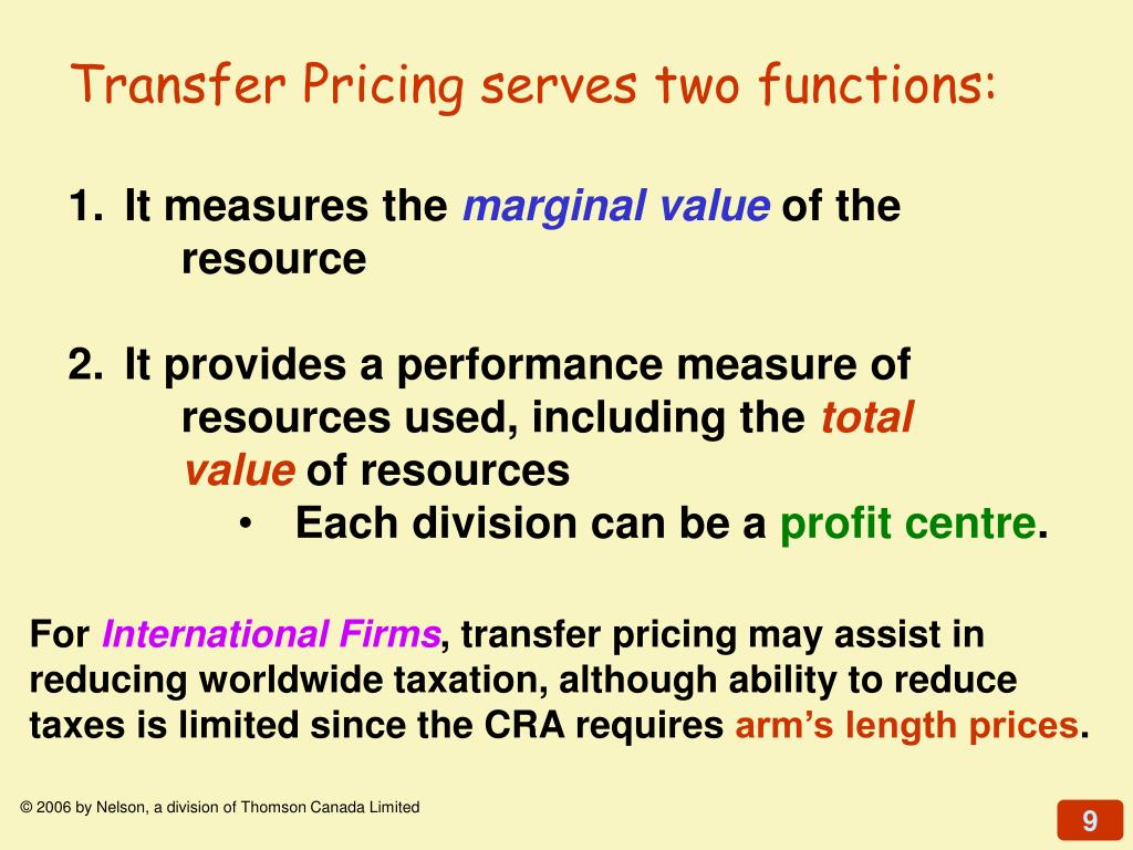Transfer Pricing serves two functions: