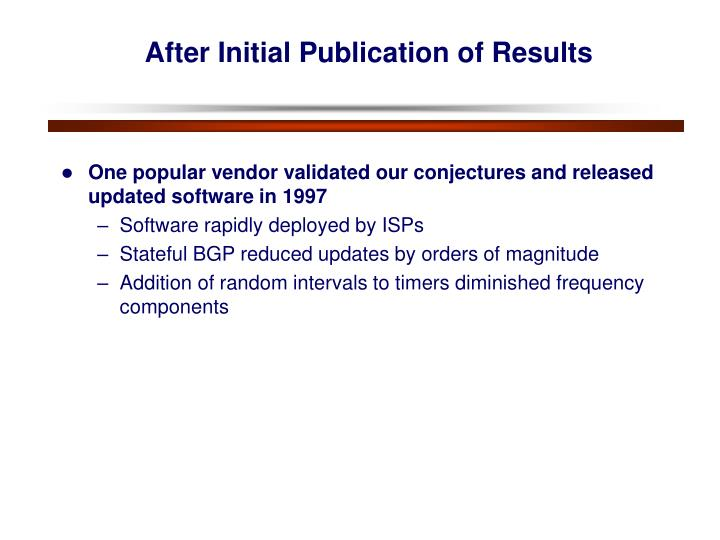 After Initial Publication of Results