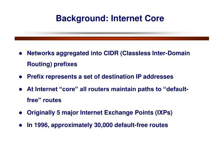 Background: Internet Core