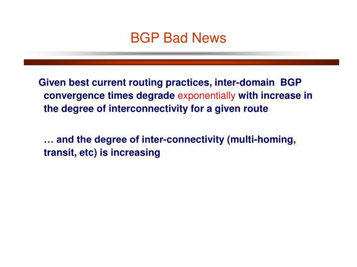 BGP Bad News