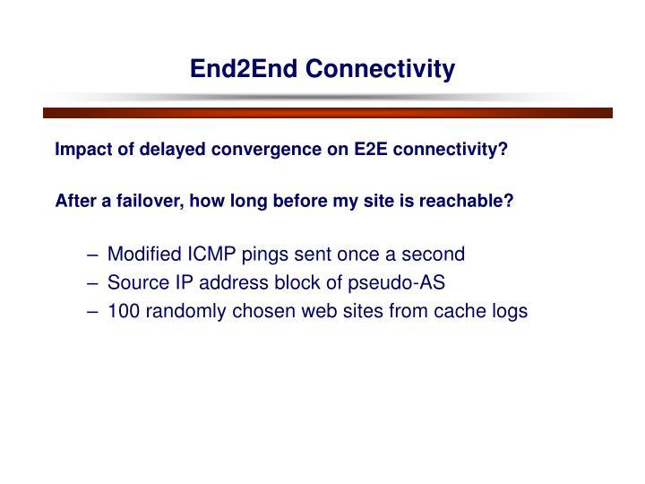 End2End Connectivity