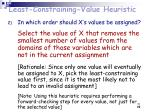 least constraining value heuristic