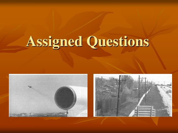 Assigned Questions