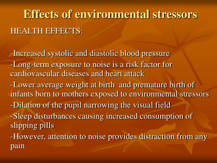 Effects of environmental stressors