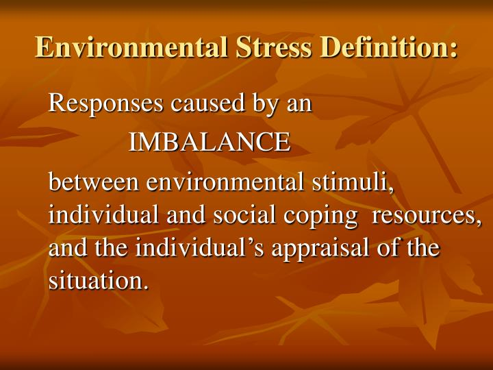 Environmental Stress Definition:
