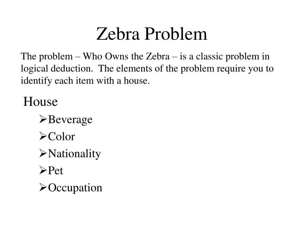 zebra problem l.