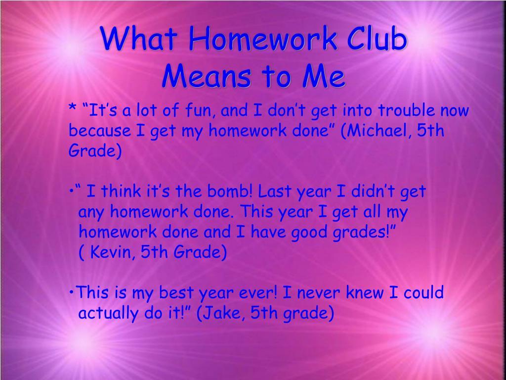 What Homework Club