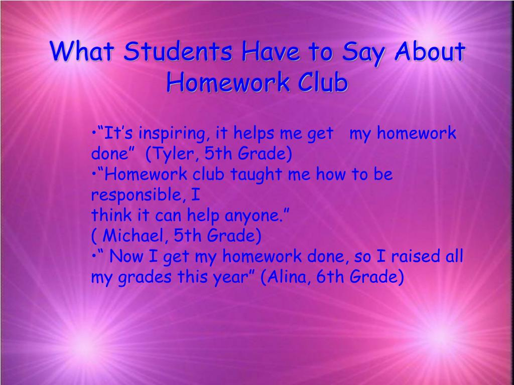 What Students Have to Say About Homework Club