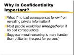 why is confidentiality important