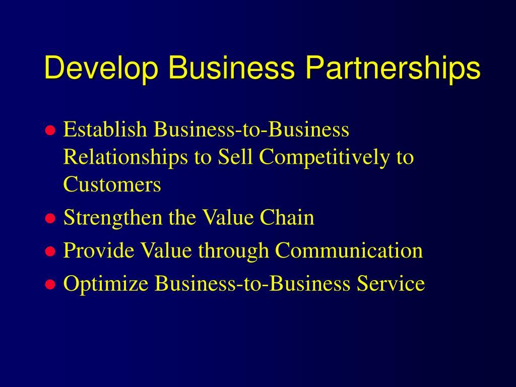 Develop Business Partnerships