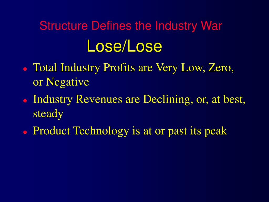 Structure Defines the Industry War