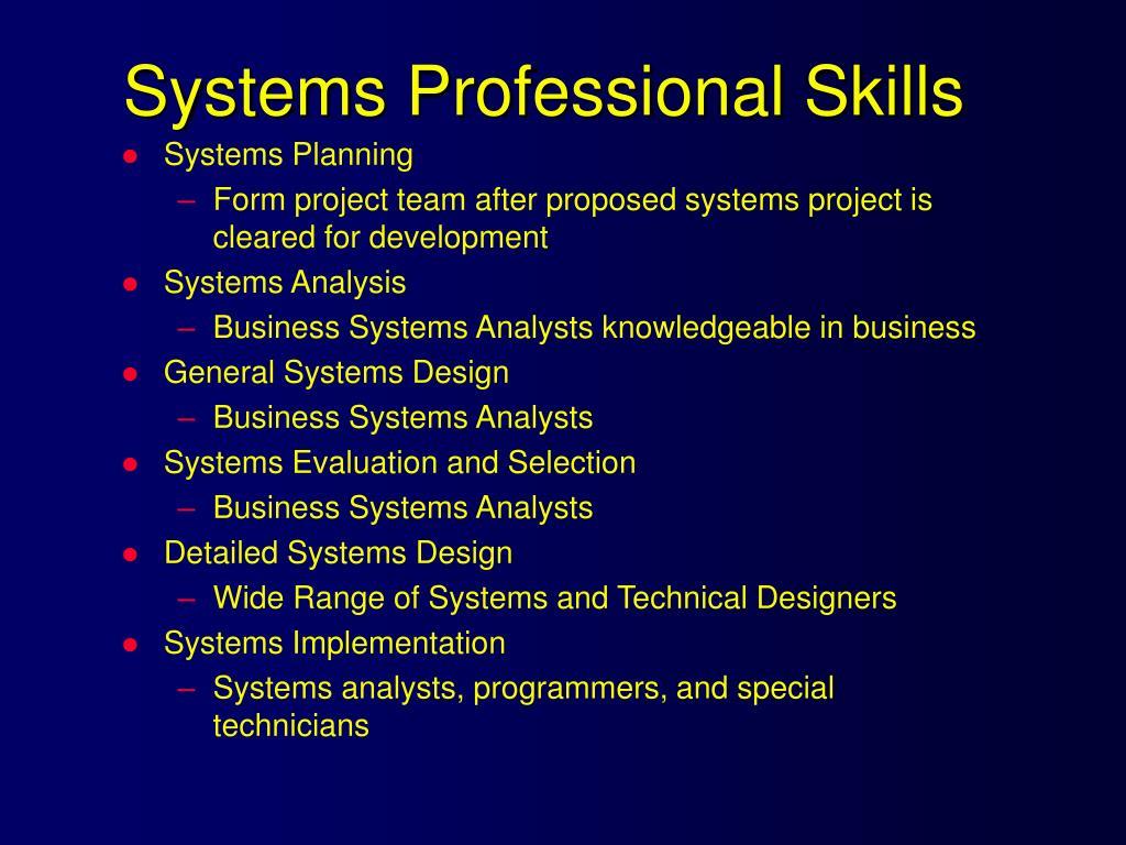 Systems Professional Skills
