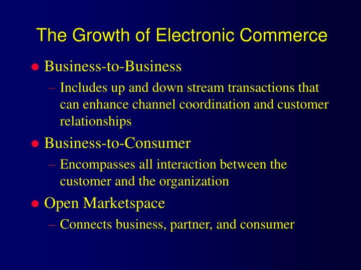 The growth of electronic commerce