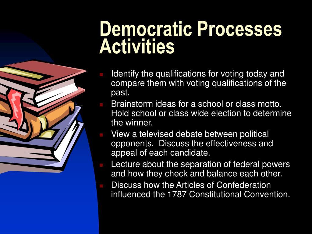 Democratic Processes Activities