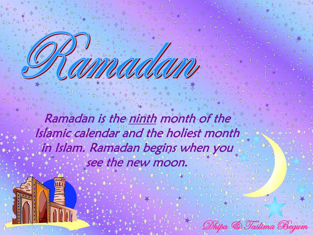 Ramadan Is The Ninth Month Of Islamic Calendar And Holiest In Islam Begins When You See Ne