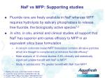 naf vs mfp supporting studies
