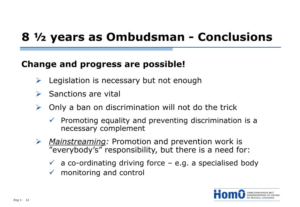 8 ½ years as Ombudsman - Conclusions