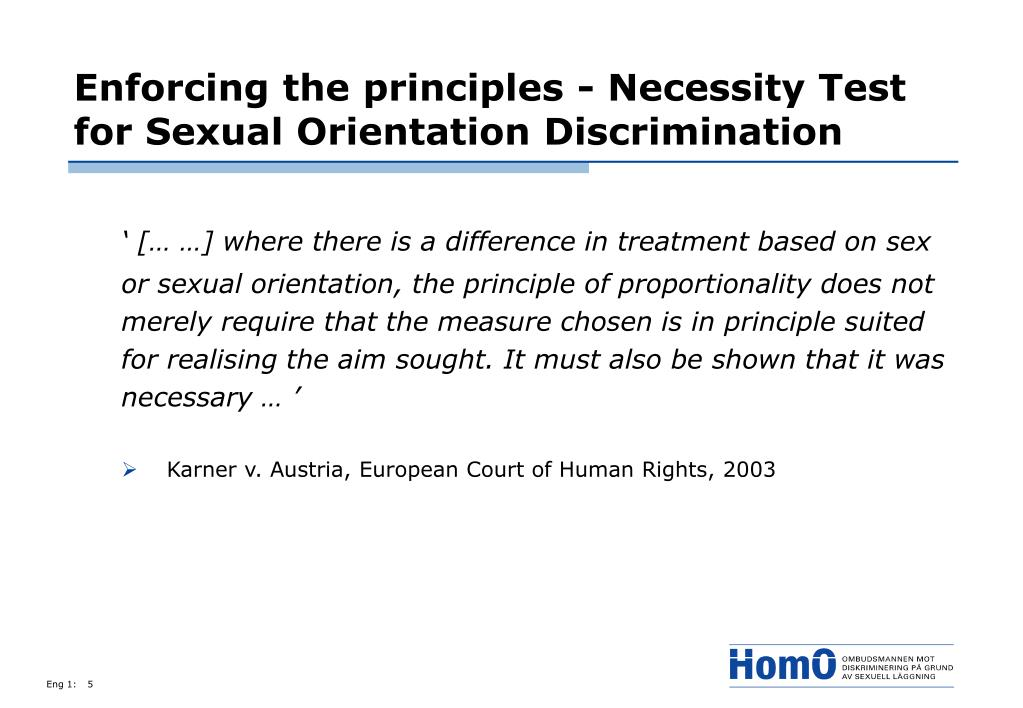 Enforcing the principles - Necessity Test for Sexual Orientation Discrimination