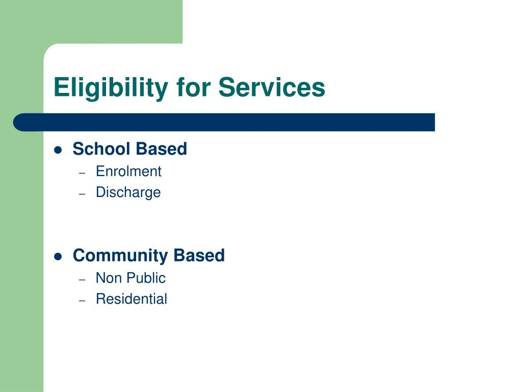 Eligibility for Services