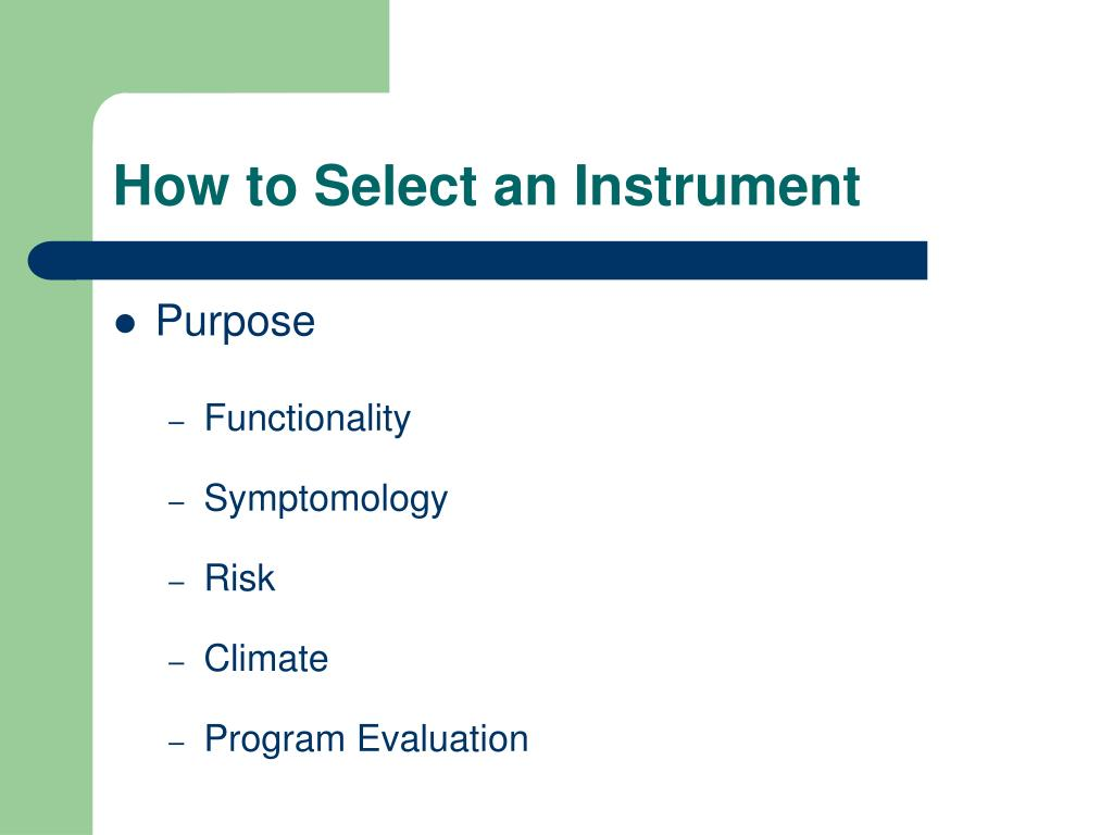 How to Select an Instrument