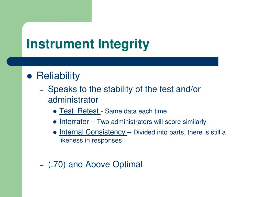 Instrument Integrity
