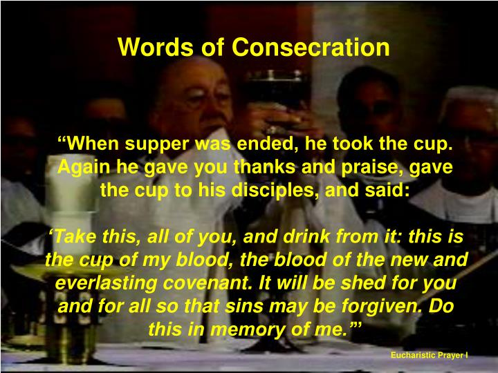 Words of Consecration