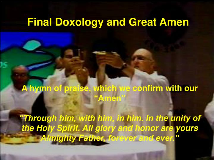 Final Doxology and Great Amen