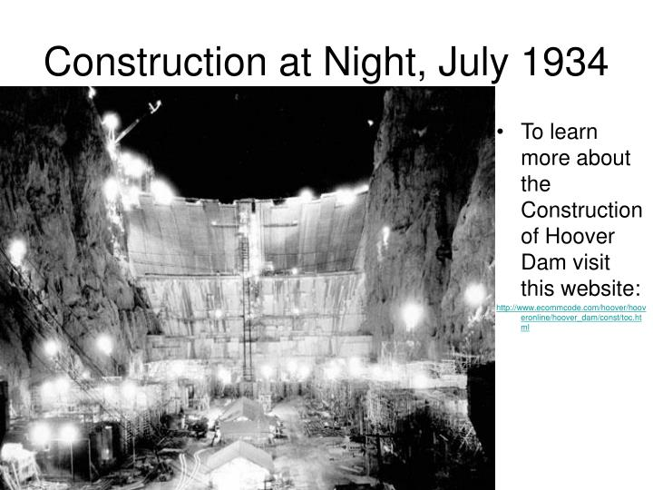 To learn more about the Construction of Hoover Dam visit this website: