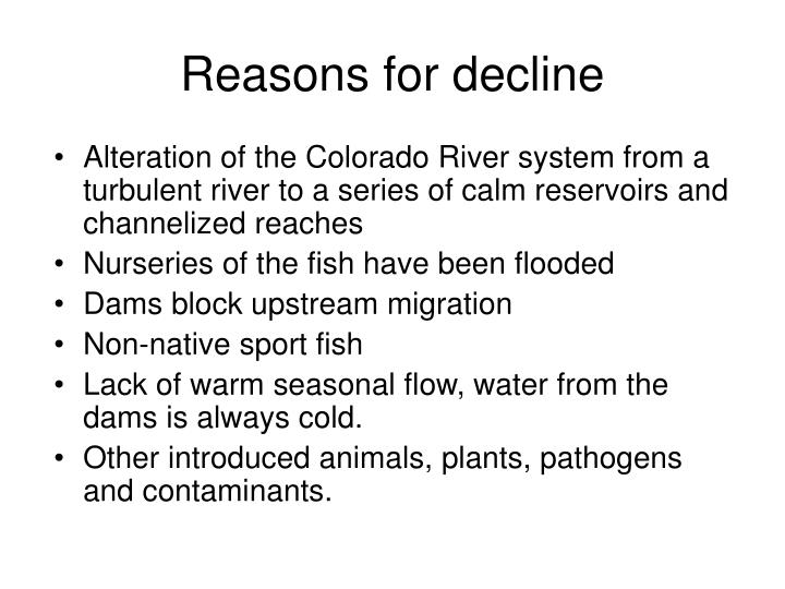 Reasons for decline