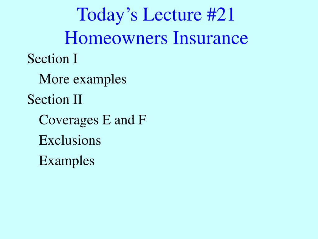 today s lecture 21 homeowners insurance