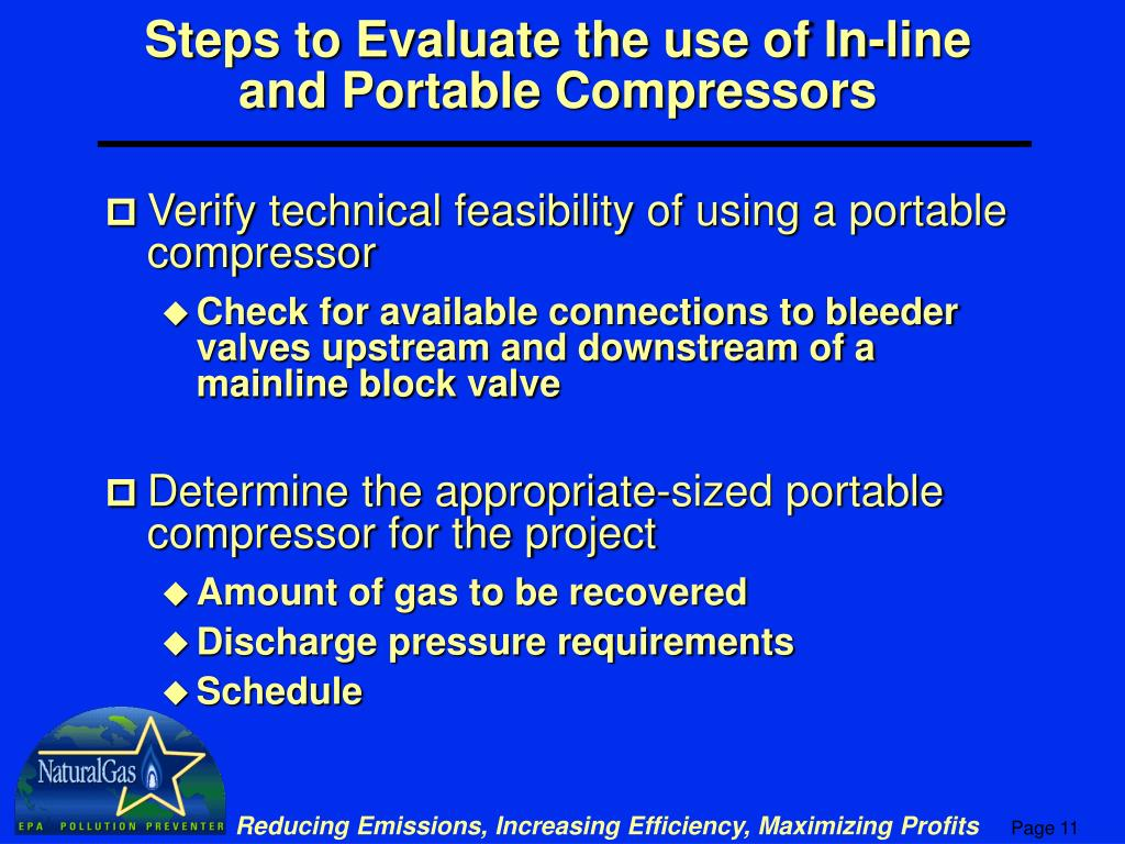Steps to Evaluate the use of In-line and Portable Compressors