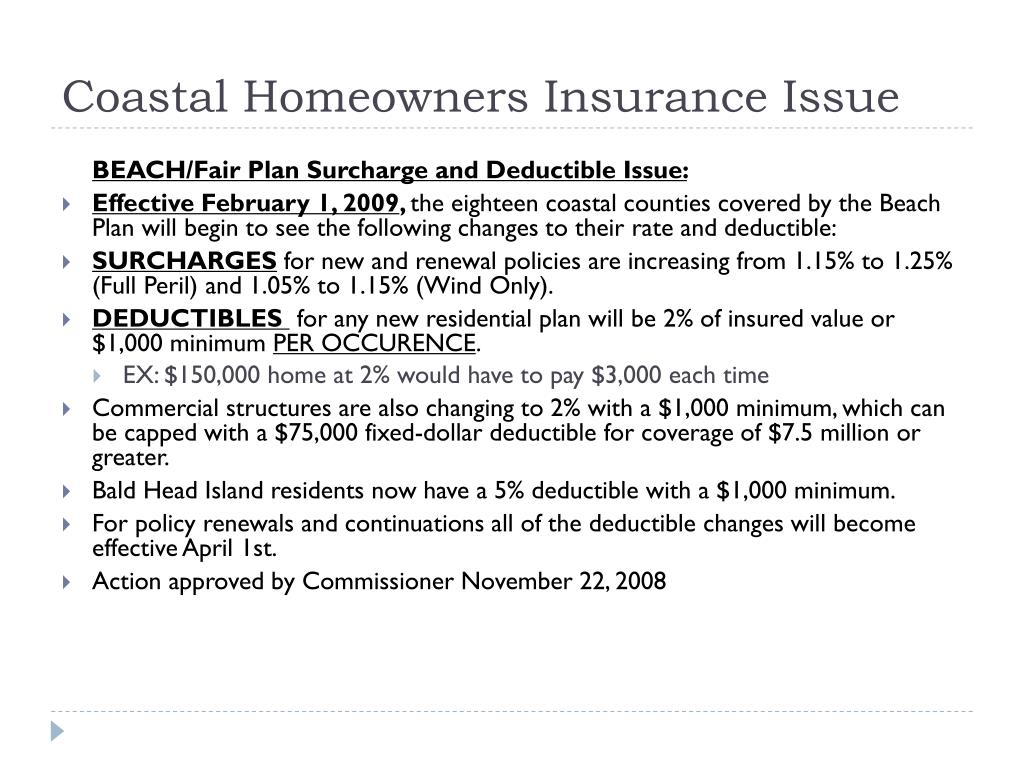 Coastal Homeowners Insurance Issue