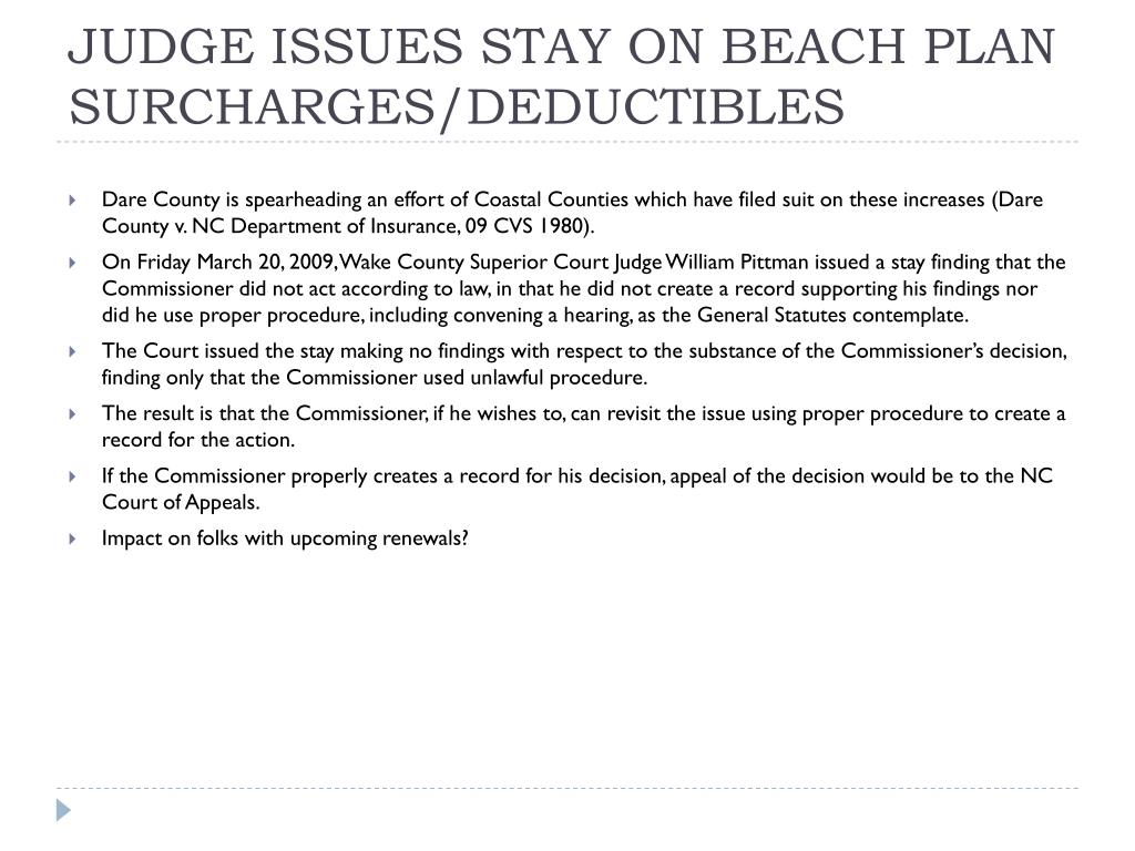JUDGE ISSUES STAY ON BEACH PLAN SURCHARGES/DEDUCTIBLES