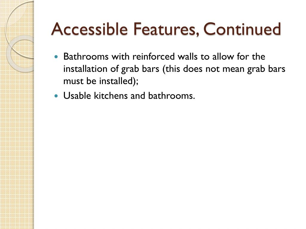 Accessible Features, Continued