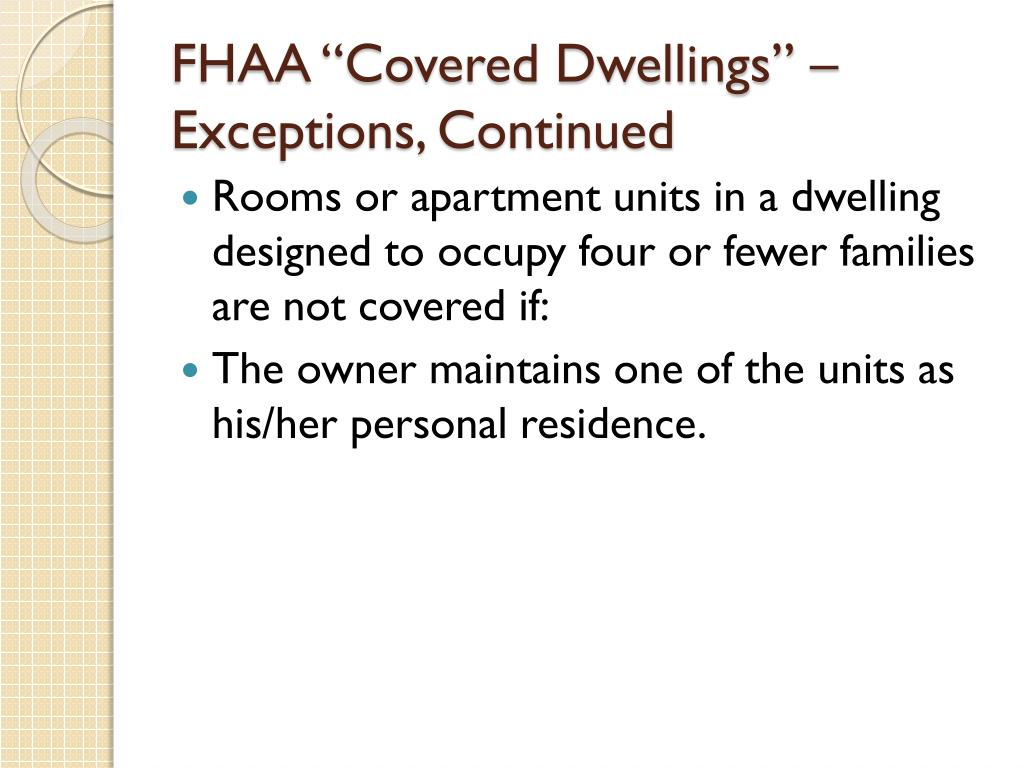 """FHAA """"Covered Dwellings"""" – Exceptions, Continued"""